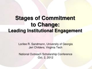 Stages of Commitment  to Change: Leading Institutional  Engagement