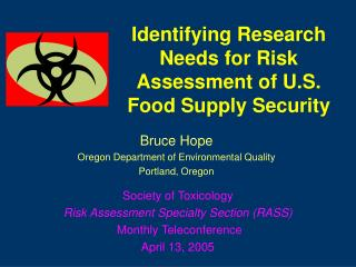Identifying Research Needs for Risk Assessment of U.S. Food Supply Security