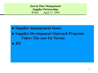 Just-in Time Management Supplier Partnerships  B7801       April 17, 1998