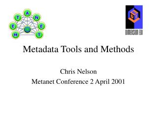 Metadata Tools and Methods