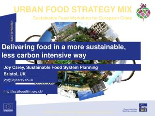 Delivering food in a more sustainable, less carbon intensive way