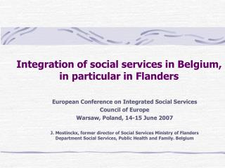 Integration of social services in Belgium,  in particular in Flanders
