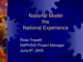 National Model the  National Experience