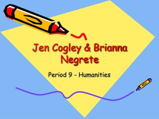 Jen Cogley & Brianna Negrete
