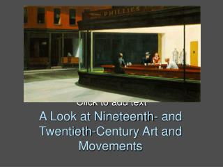 A Look at Nineteenth- and Twentieth-Century Art and Movements