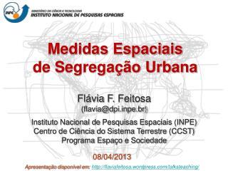 Medidas Espaciais  de Segregação Urbana
