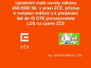 Ing. Vlastimil Moulis, CSc