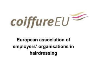 European association of employers� organisations in hairdressing