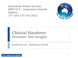 Clinical Handover Presenter: Ned Douglas