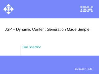 JSP � Dynamic Content Generation Made Simple