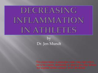 Decreasing Inflammation  in Athletes