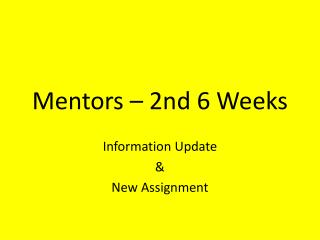 Mentors – 2nd 6 Weeks