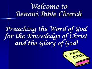 Welcome to  Benoni Bible Church