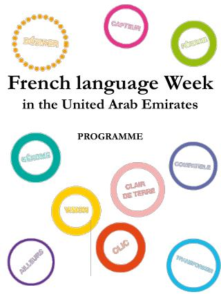 Fren ch language Week  in the United Arab Emirates PROGRAMME