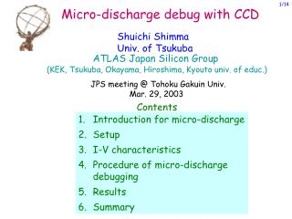 Micro-discharge debug with CCD