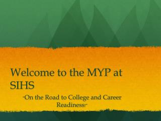 Welcome to the MYP at SIHS