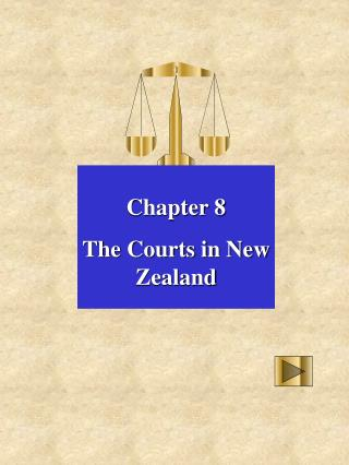 Chapter 8 The Courts in New Zealand