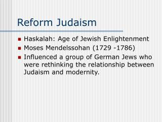 the changes that came with the reforms of judaism in the 19th century