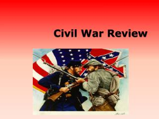 Civil War Review