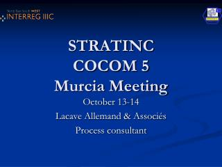 STRATINC COCOM 5 Murcia Meeting