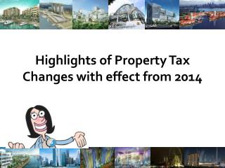 Highlights of Property Tax Changes with effect from 2014