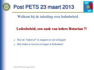 Post PETS 23  maart  2013