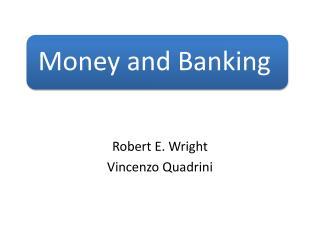 Robert E. Wright Vincenzo Quadrini