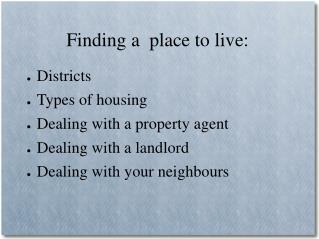 Finding a  place to live: