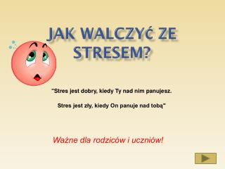 Jak walczy? ze stresem?