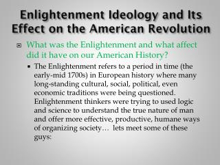 Enlightenment Ideology and Its Effect on the American Revolution