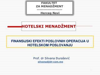 FINANSIJSKI EFEKTI POSLOVNIH OPERACIJA U HOTELSKOM POSLOVANJU