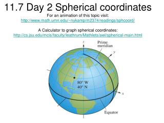 For an animation of spherical coordinates visit:
