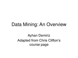 Data Mining: An Overview