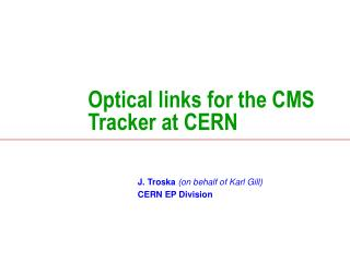 Optical links for the CMS Tracker at CERN