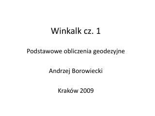 Winkalk cz. 1