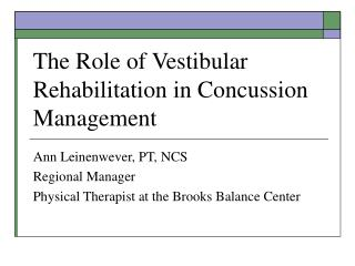 The Role of Vestibular Rehabilitation in Concussion Management