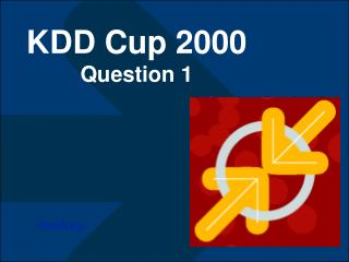 KDD Cup 2000 Question 1