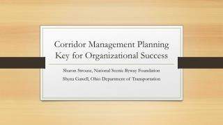 Corridor Management Planning Key for Organizational Success