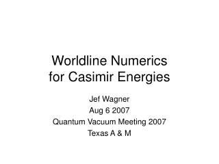 Worldline Numerics for Casimir Energies