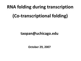 RNA folding during transcription (Co-transcriptional folding)