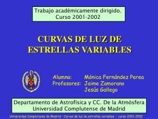 CURVAS DE LUZ DE ESTRELLAS VARIABLES