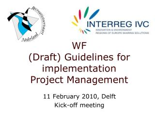 WF (Draft) Guidelines for implementation Project Management