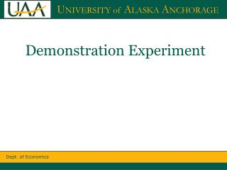 Demonstration Experiment