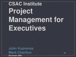 CSAC Institute Project Management for Executives