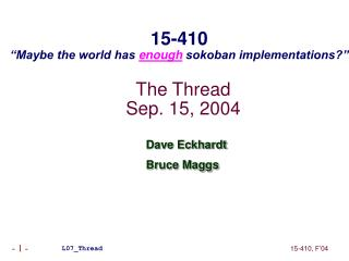 The Thread Sep. 15, 2004