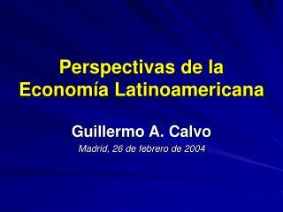 Perspectivas de la Economía Latinoamericana