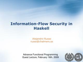 Information-Flow Security in  Haskell