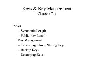 Keys & Key Management Chapters 7, 8