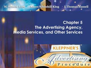 Chapter 5  The Advertising Agency,  Media Services, and Other Services