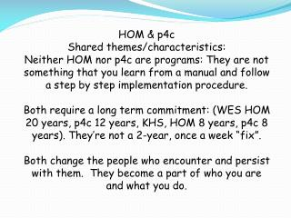 HOM & p4c Shared themes/characteristics:
